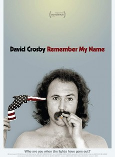 David Crosby: Remember My Name (2019)